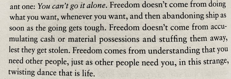Freedom comes from other people